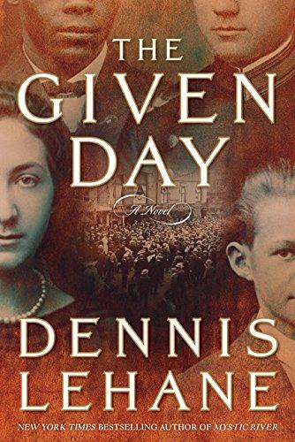 The Given Day por Dennis Lehane
