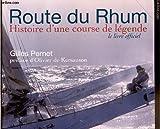 Route du Rhum : Histoire d'une course de légende