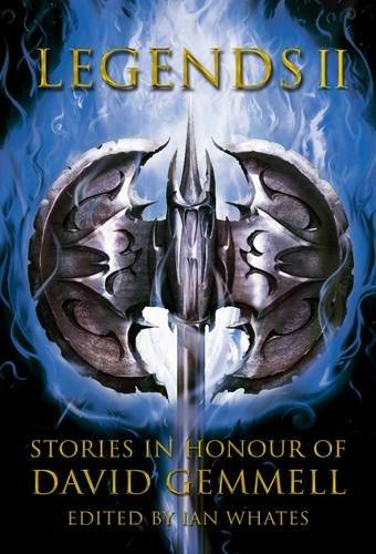 Legends 2, Stories in Honour of David Gemmell
