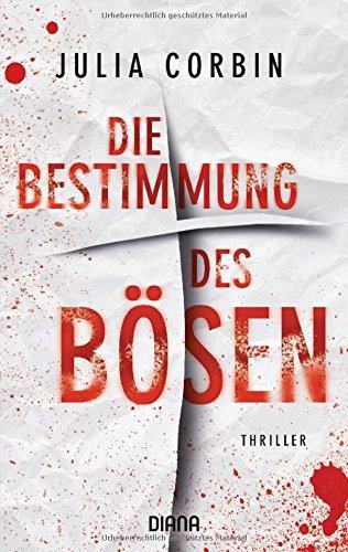 Buchseite und Rezensionen zu 'Die Bestimmung des Bösen: Kriminalroman' von Julia Corbin
