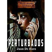 Perturbados (Spanish Edition)