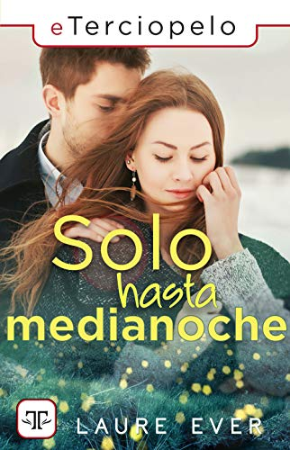 Solo hasta medianoche, Laure Ever (rom) 51xAEBZB3dL