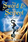 The Sword & the Serpent: The Two-fold Qabalistic Universe
