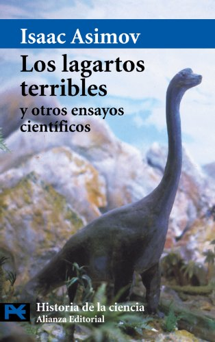 Los lagartos terribles y otros ensayos científicos (El Libro De Bolsillo - Ciencias) por Isaac Asimov