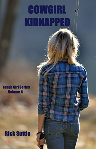free kindle book Cowgirl Kidnapped (Tough Girl Book 4)