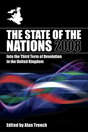 The State of the Nations 2008: Into the Third Term of Devolution in the UK (State of the Nations Yearbooks) (English Edition) por Alan Trench