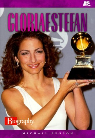 Gloria Estefan (A&E Biography) by Michael Benson (2001-04-17)