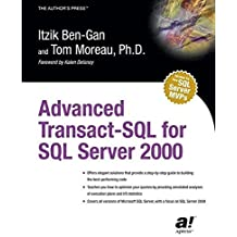 Advanced Transact-SQL for SQL Server 2000 by Itzik Ben-Gan (2000-11-27)