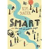 Smart oder Die Welt mit anderen Augen: Roman