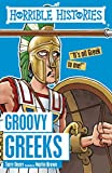 Horrible Histories: Groovy Greeks by Terry Deary