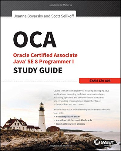 OCA-Oracle-Certified-Associate-Java-SE-8-Programmer-I-Study-Guide-Exam-1Z0808