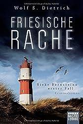 Friesische Rache: Rieke Bernsteins erster Fall (Kommissarin Bernstein)