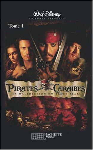 Pirates des Caraïbes, Tome 1 : La malédiction du Black Pearl par Walt Disney, Collectif