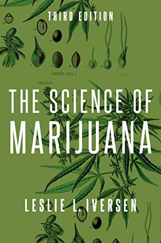 The Science Of Marijuana por Leslie Iversen epub