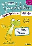 2017 Graphilettre Production d'Ecrits CE1 CE2