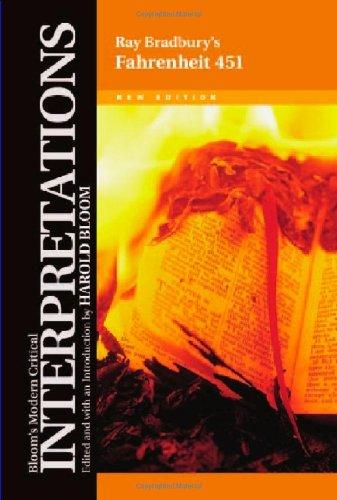 Fahrenheit 451 - Ray Bradbury (Bloom's Modern Critical Interpretations)