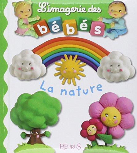 L'imagerie des bébés - La nature par Emilie Beaumont;Nathalie Bélineau