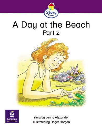 A Day at the Beach Part 2 Story Street Emergent Stage Step 5 Storybook 4 1: A Day at the Beach, Pt.2 (LITERACY LAND)