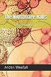 The Nightmare Halls: (Screenplay)