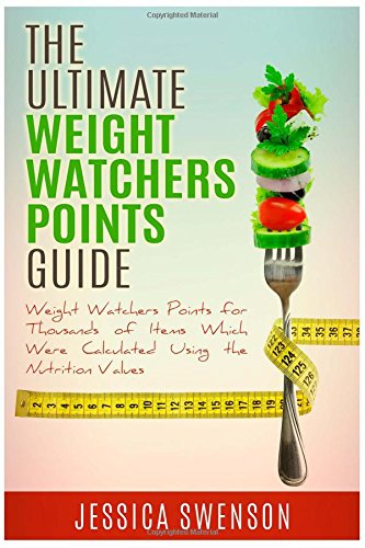 the-ultimate-weight-watchers-points-guide-weight-watchers-points-for-thousands-of-items-which-were-c