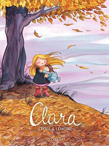 Clara - Tome 1 - Clara par Lemoine