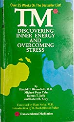 TM (Transcendental Meditation): Discovering Inner Energy and Overcoming Stress by Harold H. Bloomfield (1976-05-27)