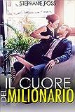 eBook Gratis da Scaricare Il Cuore del Milionario (PDF,EPUB,MOBI) Online Italiano