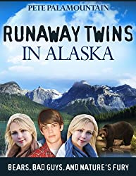 RUNAWAY TWINS IN ALASKA (Runaway Twins series Book 2)