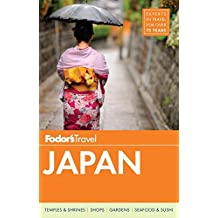 Fodor's Japan (Full-color Travel Guide, Band 21)
