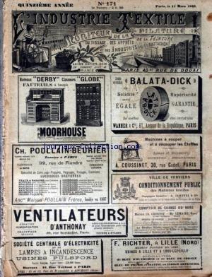 INDUSTRIE TEXTILE (L') [No 171] du 15/03/1899 - CHRONIQUE TEXTILE MENSUELLE - RENSEIGNEMENTS GENERAUX - INSTITUT TECHNIQUE ROUBAISIEN - MACHINES ET PROCEDES DE TRAITEMENT DES MATIERES TEXTILES - BLANCHIMENT - TEINTURE ET APPRETS