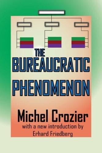 The Bureaucratic Phenomenon by Michel Crozier (2009-12-09)