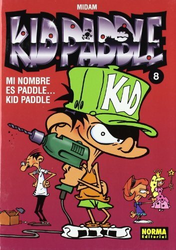 Kid Paddle 8 Mi nombre es Paddle….Kid Paddle/Paddle….My name is Paddle