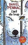 L'œil du loup...