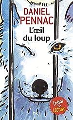 L'œil du loup de Daniel PENNAC