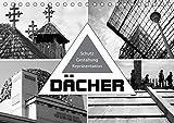Dächer. Schutz, Gestaltung, Repräsentation (Tischkalender 2019 DIN A5 quer): Historische und moderne Dächer und Dachformen (Monatskalender, 14 Seiten ) (CALVENDO Orte)