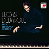 Bach, Beethoven, Medtner / Lucas Debargue (piano) | Bach, Johann Sebastian (1685-1750) (Piano)