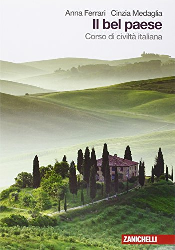Il bel paese. Corso di civilt italiana. Per le Scuole superiori