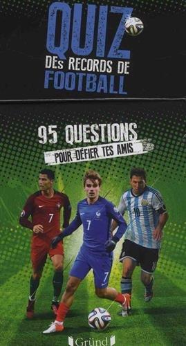 Quiz des records de Football par Michel DESHORS