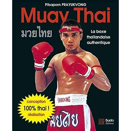 Muay Thai : La boxe thaïlandaise authentique
