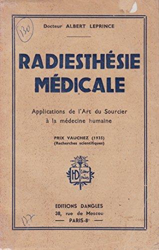 Radiesthesie medicale.