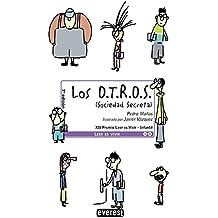 Los O.T.R.O.S. (Sociedad Secreta) (Leer es vivir)
