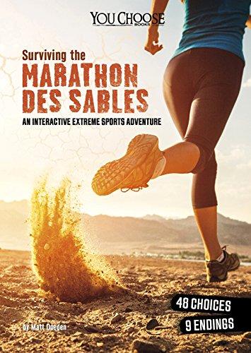 Surviving the Marathon des Sables: An Interactive Extreme Sports Adventure (You Choose: You Choose: Surviving Extreme Sports)