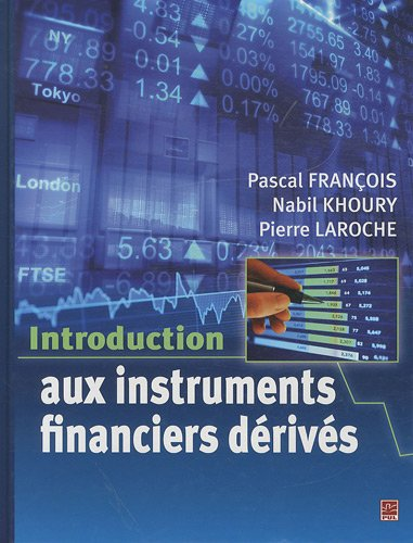 Introduction aux instruments financiers dérivés par Nabil Khoury
