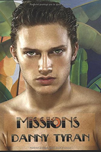 Missions: Tome 1 : Cambodge et 2 : Amazonie par Danny Tyran