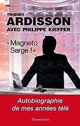 Magnéto Serge !