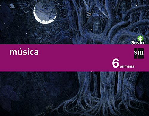 Música. 6 Primaria. Savia - 9788467575866 por Ángel Müller Gómez