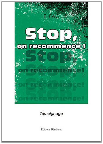 Stop, on recommence !