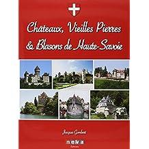 Châteaux, vieilles pierres et blasons de Haute-Savoie