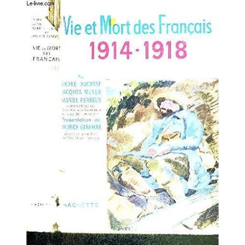 Vie et mort des français. 1914-1918