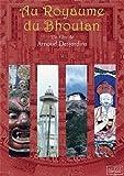 Au Royaume du Bhoutan